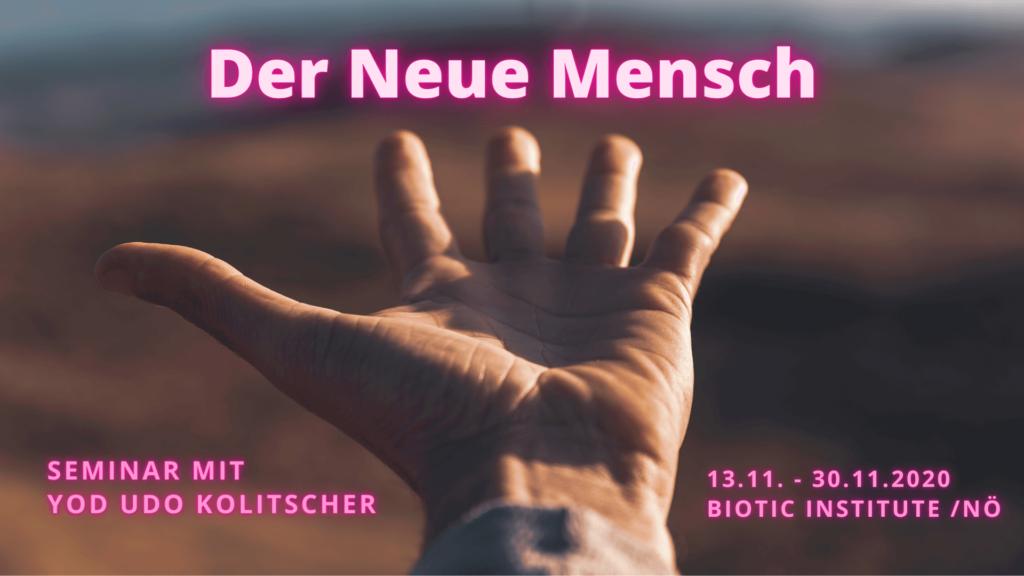 Seminar DER NEUE MENSCH 11.2020 mit kleinerer Gruppe 2