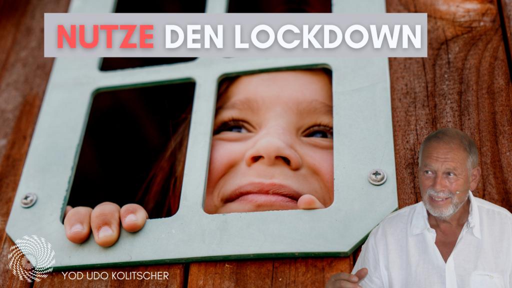 Wie du den Lockdown zum Lösen deiner Probleme nutzen kannst 2